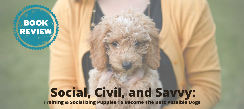 puppies, book review, socialization, training, dogs